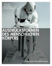 AUSDRUCKSFORMEN DES MENSCHLICHEN KÖRPERS, TANYA RUSSELL