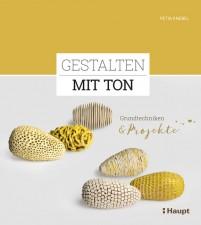 GESTALTEN MIT TON, GRUNDTECHNIKEN UND PROJEKTE,  P. KNEBEL