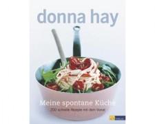 MEINE SPONTANE KÜCHE / DONNA HAY