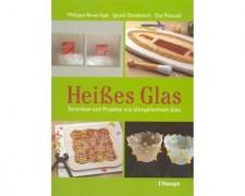 &#34HEISSES GLAS&#34 PH. BEVERIDGE, TECHNIKEN